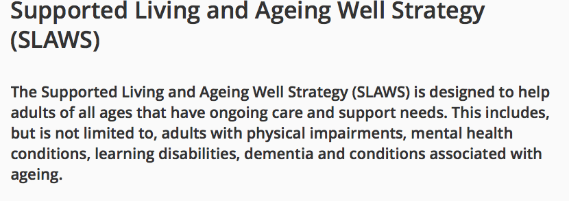 SLAWS update – Supported Living and Ageing Well
